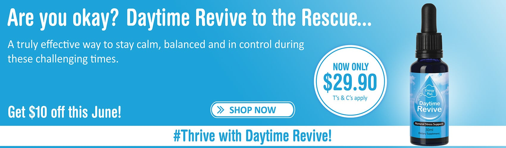 SleepDrops Daytime Revive 30ml Natural Stress Support Rescue NZ Remedy June Special Offer Banner